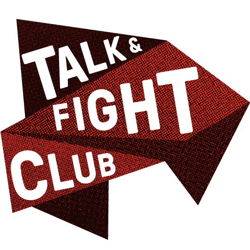 Talk & Fight Club